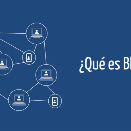 ENTENDIENDO LA TECNOLOGÍA DE BLOCKCHAIN